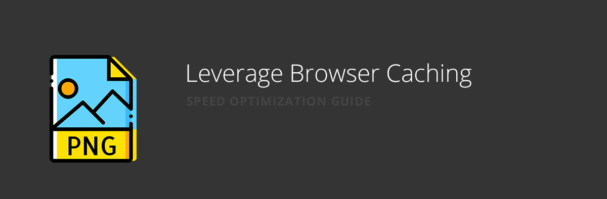 Leverage Browser Caching for website speed optimization