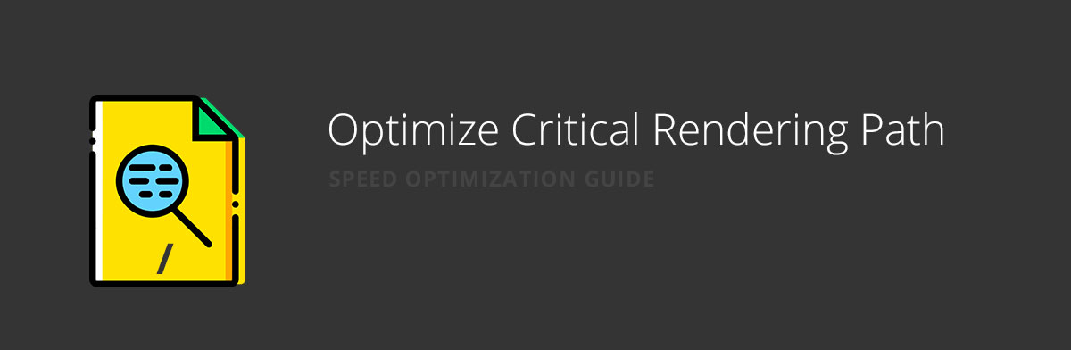 Optimize Rendering Path for website speed optimization