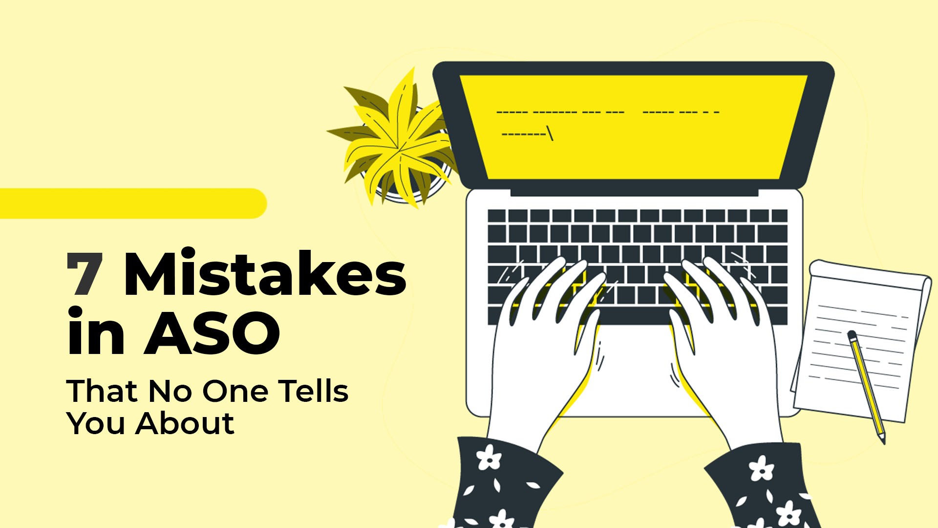 7 Mistakes in ASO That No One Tells You About