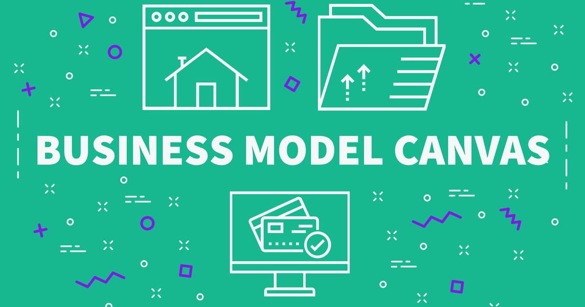 What Is The Business Canvas Model And How To Create Your Own Canvas Or Business Model Canvas Template?