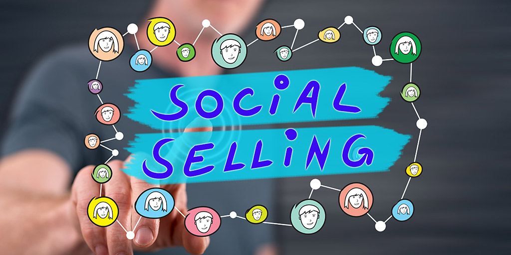 What Is Social Selling And How Can It Help You Maximize Your Sales?